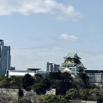 仕事のラストシーンをイメージしよう。大阪城で思うこと。